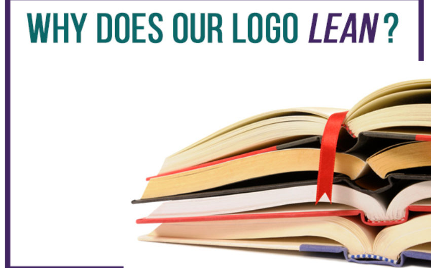 Why Does Our Logo Lean?
